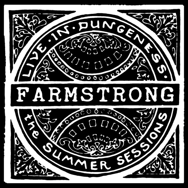 FarmStrong Live In Dungeness